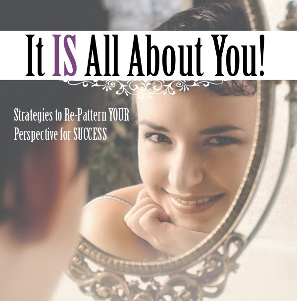 It IS All About You!